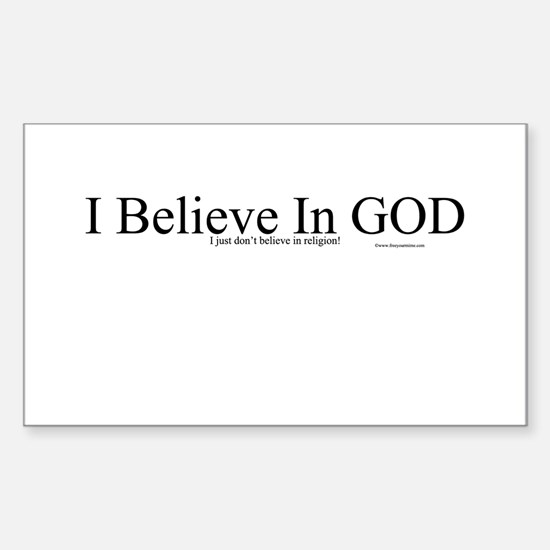 I Believe in GOD Rectangle Decal