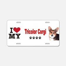 I Love my Tricolor Corgi Aluminum License Plate