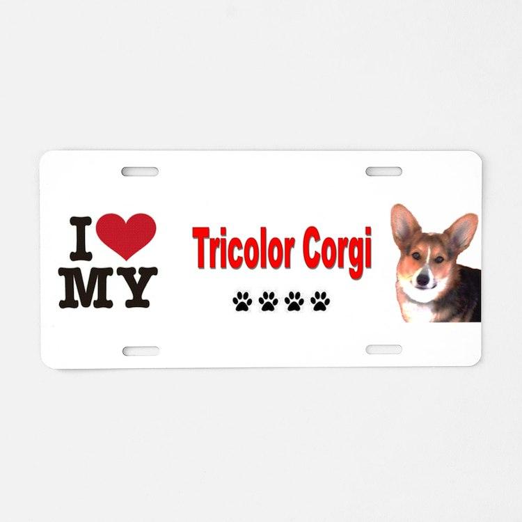 I Love my Tricolor Corgi Aluminum License Plate