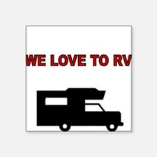 We love to RV-maroon Sticker