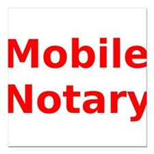 """Mobile Notary Square Car Magnet 3"""" x 3"""""""
