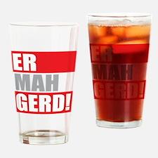 ER MAH GERD! Drinking Glass