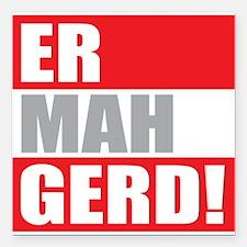 "ER MAH GERD! Square Car Magnet 3"" x 3"""