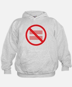 Marriage Equality - NOT ! Hoodie