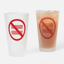 Marriage Equality - NOT ! Drinking Glass