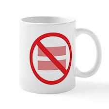 Marriage Equality - NOT ! Mug