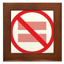 Marriage Equality - NOT ! Framed Tile