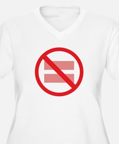 Marriage Equality - NOT ! T-Shirt