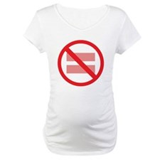 Marriage Equality - NOT ! Shirt
