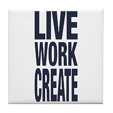 Live Work Create Tile Coaster
