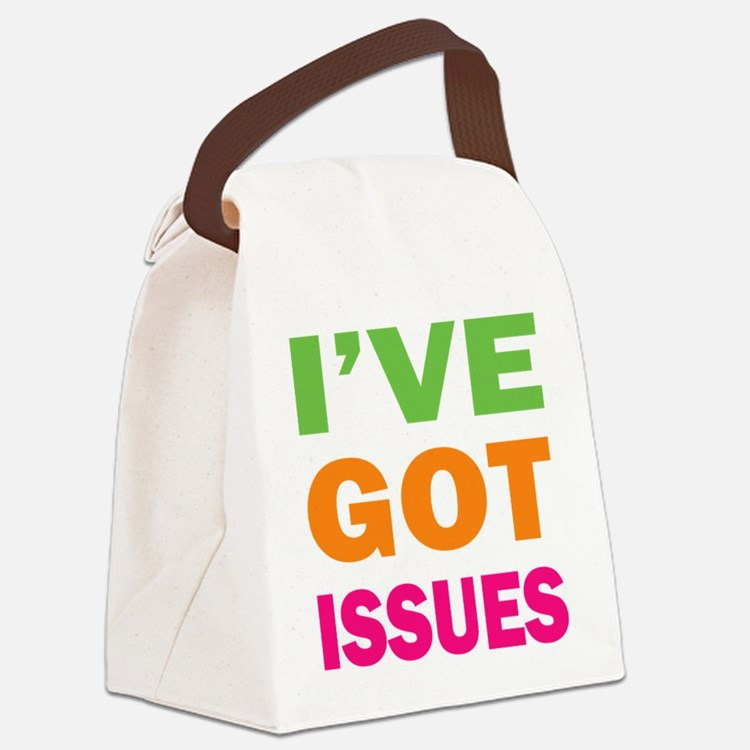 I've Got Issues Canvas Lunch Bag