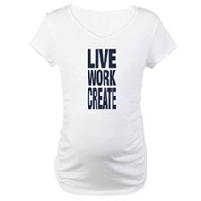 Live Work Create Shirt