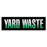 Yard waste only 10 Pack