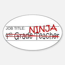 Job Ninja 4th Grade Decal