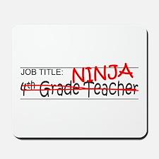 Job Ninja 4th Grade Mousepad