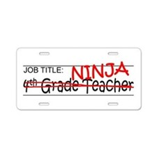 Job Ninja 4th Grade Aluminum License Plate