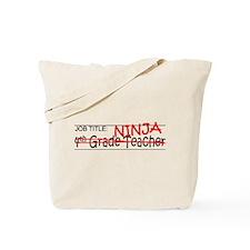 Job Ninja 4th Grade Tote Bag