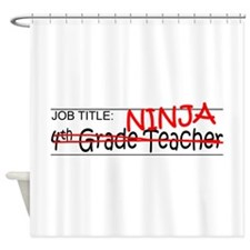 Job Ninja 4th Grade Shower Curtain