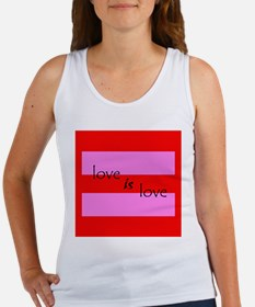 Love Is Love Gay Rights Women's Tank Top