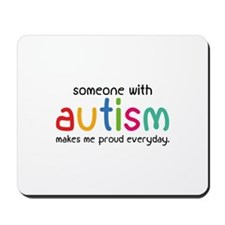 Someone With Autism Makes Me Proud Everyday Mousep