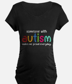 Someone With Autism Makes Me Proud Everyday Matern