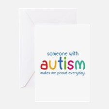 Someone With Autism Makes Me Proud Everyday Greeti