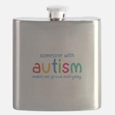 Someone With Autism Makes Me Proud Everyday Flask