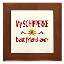 Schipperke Best Friend Framed Tile