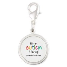 It's an autism thing! Silver Round Charm