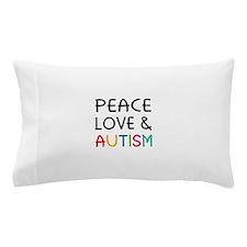Peace Love & Autism Pillow Case
