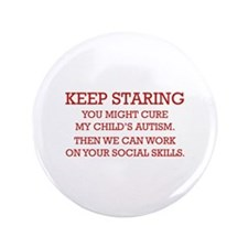 "Keep Staring 3.5"" Button (100 pack)"