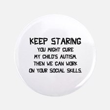 """Keep Staring 3.5"""" Button (100 pack)"""