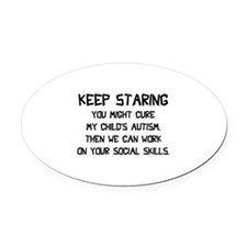 Keep Staring Oval Car Magnet