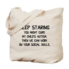 Keep Staring Tote Bag