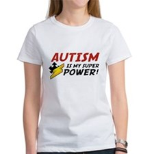 Autism Is My Super Power! Tee