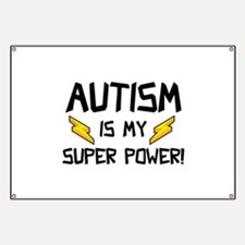 Autism Is My Super Power! Banner