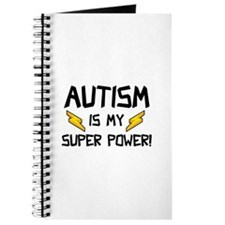 Autism Is My Super Power! Journal