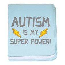 Autism Is My Super Power! baby blanket
