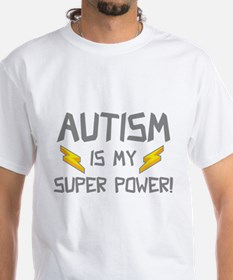 Autism Is My Super Power! Shirt