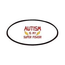 Autism Is My Super Power! Patches