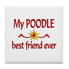 Poodle Best Friend Tile Coaster