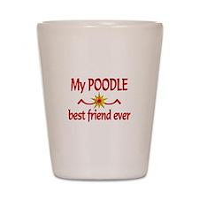 Poodle Best Friend Shot Glass