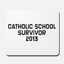 Catholic School Survivor Mousepad