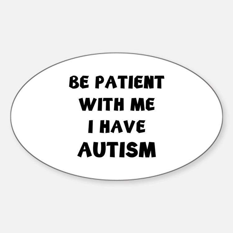 I have autism Decal