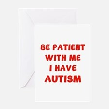 I have autism Greeting Card