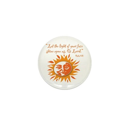 Light of Your Face Mini Button