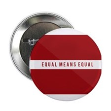 "Equal Means Equal 2.25"" Button"