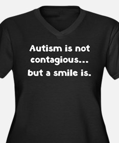 Autism is not contagious... but a smile is Women's