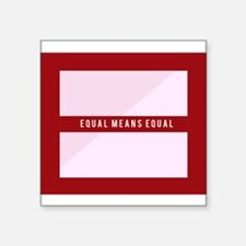 Equal Means Equal Sticker
