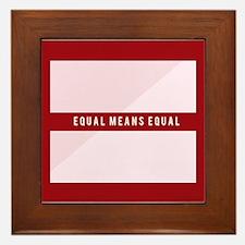 Equal Means Equal Framed Tile